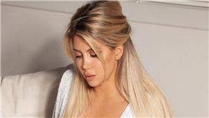 Vợ Icardi gây sốt với bức ảnh khoe ngực trần trên MXH