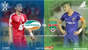 Soi kèo bóng đá Viettel đấu với Bình Dương. Trực tiếp bóng đá cúp Quốc gia. TTTV