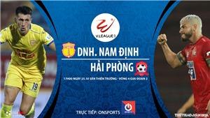 Soi kèo nhà cái. Nam Định vs Hải Phòng. Trực tiếp bóng đá Việt Nam 2020