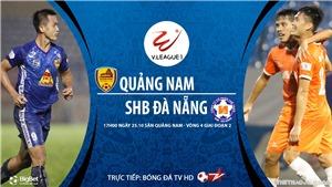 Soi kèo nhà cái. Quảng Nam vs Đà Nẵng. Trực tiếp bóng đá Việt Nam 2020