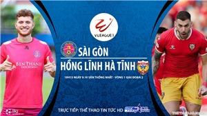 Soi kèo nhà cái Sài Gòn vs Hà Tĩnh. Trực tiếp bóng đá Việt Nam. Trực tiếp TTTT HD
