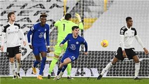 ĐIỂM NHẤN Fulham 0-1 Chelsea: The Blues lại ghi bàn cuối trận, Lampard giải tỏa áp lực