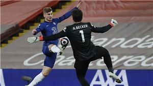 Cuộc đua Top 4 Ngoại hạng Anh: Chelsea trở lại. Liverpool chìm sâu khủng hoảng