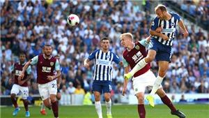 Nhận định bóng đá Burnley vs Brighton, Ngoại hạng Anh vòng 1 (21h00, 14/08)