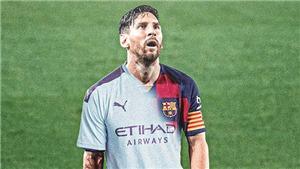 Báo Tây Ban Nha tiết lộ Man City là lựa chọn số 1 của Messi
