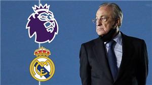 Real Madrid muốn gia nhập Ngoại hạng Anh