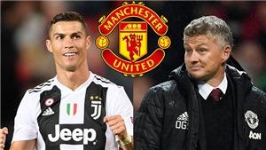 CĐV MU phát cuồng khi biết Ronaldo về Old Trafford