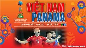 Soi kèo nhà cái Futsal Việt Nam vs Panama và nhận định bóng đá Futsal World Cup 2021 (22h00, 16/9)