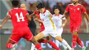 Chuyên gia nhận định Việt Nam yếu tâm lý và thua kém thể lực ở trận thua Oman