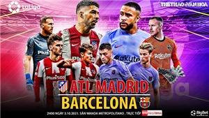 Soi kèo nhà cái Atletico Madrid vs Barcelona. Nhận định, dự đoán bóng đá La Liga (2h00, 3/10)