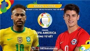 Kèo nhà cái. Soi kèoBrazil vs Chile. BĐTV trực tiếp Copa America 2021