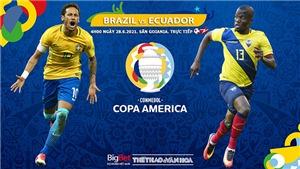 Kèo nhà cái. Soi kèoBrazil vs Ecuador. BĐTV trực tiếp Copa America 2021