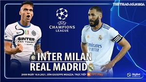 Soi kèo nhà cái Inter vs Real Madrid và nhận định bóng đá cúp C1 (2h00, 16/9)