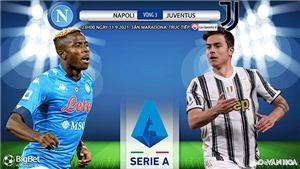 Soi kèo nhà cái Napoli vs Juventus và nhận định bóng đá Ý (23h00, 11/9)