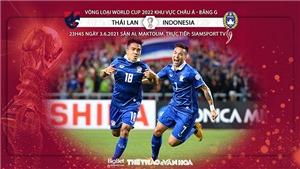 Kèo nhà cái: Thái Lan vs Indonesia. VTV6 trực tiếp bóng đá vòng loại World Cup 2022