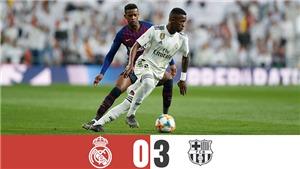 VIDEO Real Madrid 0-3 Barcelona: Suarez huỷ diệt Real, Barca vào CK Cúp Nhà Vua năm thứ 6 liên tiếp