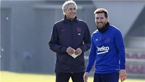 Barcelona: Xây dựng mối quan hệ, tân HLVQuique Setien mời toàn đội Barca đi ăn tối
