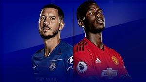 Xem trực tiếp bóng đá MU vs Chelsea (22h30, 28/4) ở đâu?