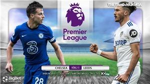 Soi kèo nhà cáiChelsea vs Leeds. Vòng 11 giải Ngoại hạng Anh