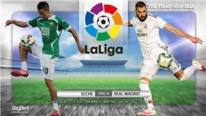 Soi kèo nhà cáiElche vs Real Madrid. Vòng 16 La Liga Tây Ban Nha