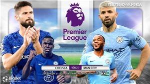 Soi kèo nhà cái Chelsea vs Man City. Trực tiếp bóng đá Anh hôm nay