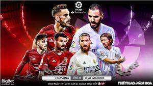 Soi kèo nhà cáiOsasuna vs Real Madrid. Vòng 18 La Liga Tây Ban Nha