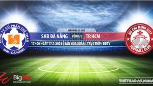 Soi kèo nhà cáiSHBĐà Nẵng vs TPHCM. BĐTV trực tiếp bóng đá Việt Nam hôm nay