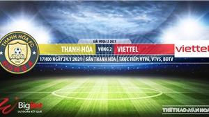 Soi kèo nhà cái Thanh Hóa vs Viettel.VTV6, BĐTV, VTC3 Trực tiếp bóng đá Việt Nam 2021