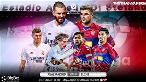 Soi kèo nhà cáiReal Madrid vs Elche. BĐTV trực tiếp bóng đá Tây Ban Nha