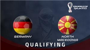 Soi kèo nhà cáiĐức vs Macedonia. Vòng loại World Cup 2022 khu vực châu Âu