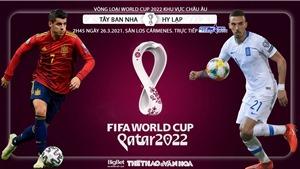 Soi kèo nhà cáiTây Ban Nha vs Hy Lạp. TTTT HD trực tiếp vòng loại World Cup 2022 khu vực châu Âu