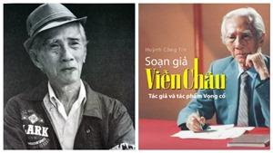 Sách về soạn giả Viễn Châu: Tái hiện chân thực về 'vua vọng cổ'
