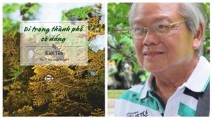 Nhà văn Kiệt Tấn: Ngợi ca quê hương bằng sự hoài nhớ