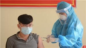Không có ca mắc mới Covid-19, bắt đầu tiêm thử nghiệm lâm sàng vaccine COVIVAC