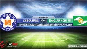 Soi kèo nhà cái SHB Đà Nẵng vs SLNA. VTV6 trực tiếp bóng đá Việt Nam hôm nay