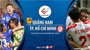 Soi kèo nhà cái Quảng Nam đấu với TPHCM (17h00 ngày 6/3). Vòng 1 V League. Trực tiếp BĐTV