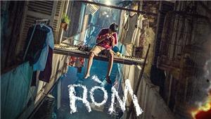 Phim mới ra rạp: 'Ròm' - Phim điện ảnh Việt rất đáng xem