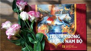 Khảo cứu 'Tranh tường Khmer Nam bộ': 10 năm cho một cuốn sách