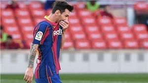 Barcelona: Messi giờ thuộc về bóng đêm