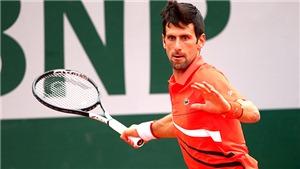Roland Garros 2019: Cột mốc lịch sử cho Djokovic