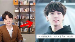 Jungkook BTS là'quý ông' đẳng cấp thế giới, lý do...
