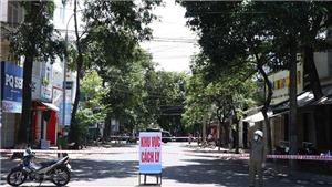Dịch COVID-19: Đắk Lắk phong tỏa khu vực nơi có 2 ca bệnh mới
