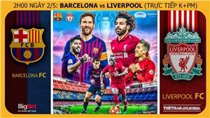 Soi kèo bóng đá Barcelona vs Liverpool (02h00, 2/5), Cúp C1 bán kết lượt đi