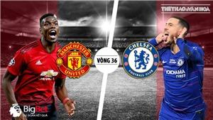 Soi kèo bóng đá MU vs Chelsea (22h30, 28/4). Trực tiếp MU vs Chelsea