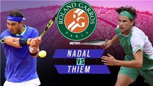 Kết quả Chung kết Pháp mở rộng Roland Garros 2019: Đánh bại Thiem 3-1, Nadal vô địch