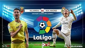 Soi kèo Villarreal vs Real Madrid (2h00 ngày 2/9). Trực tiếp Bóng đá TV, SSport