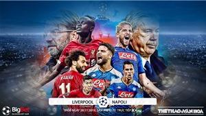 Soi kèo Liverpool đấu với Napoli. K+, K+PM trực tiếp bóng đá C1