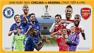 Soi kèo Chelsea vs Arsenal (02h00 ngày 30/5). Trực tiếp bóng đá Chung kết C2/Europa League