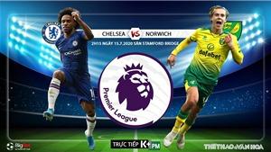 Soi kèo bóng đá Chelsea vs Norwich. Vòng 36 Ngoại hạng Anh. Trực tiếp K+PM