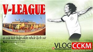 Chờ cái kết lịch sử của V-League 2020